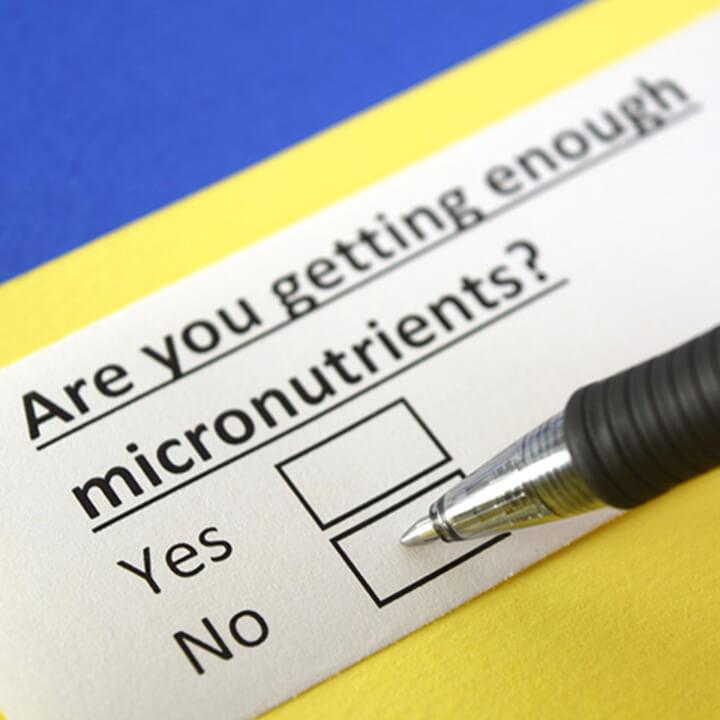 Micronutrients là gì? Chất dinh dưỡng quan trọng nhưng không phải ai cũng biết